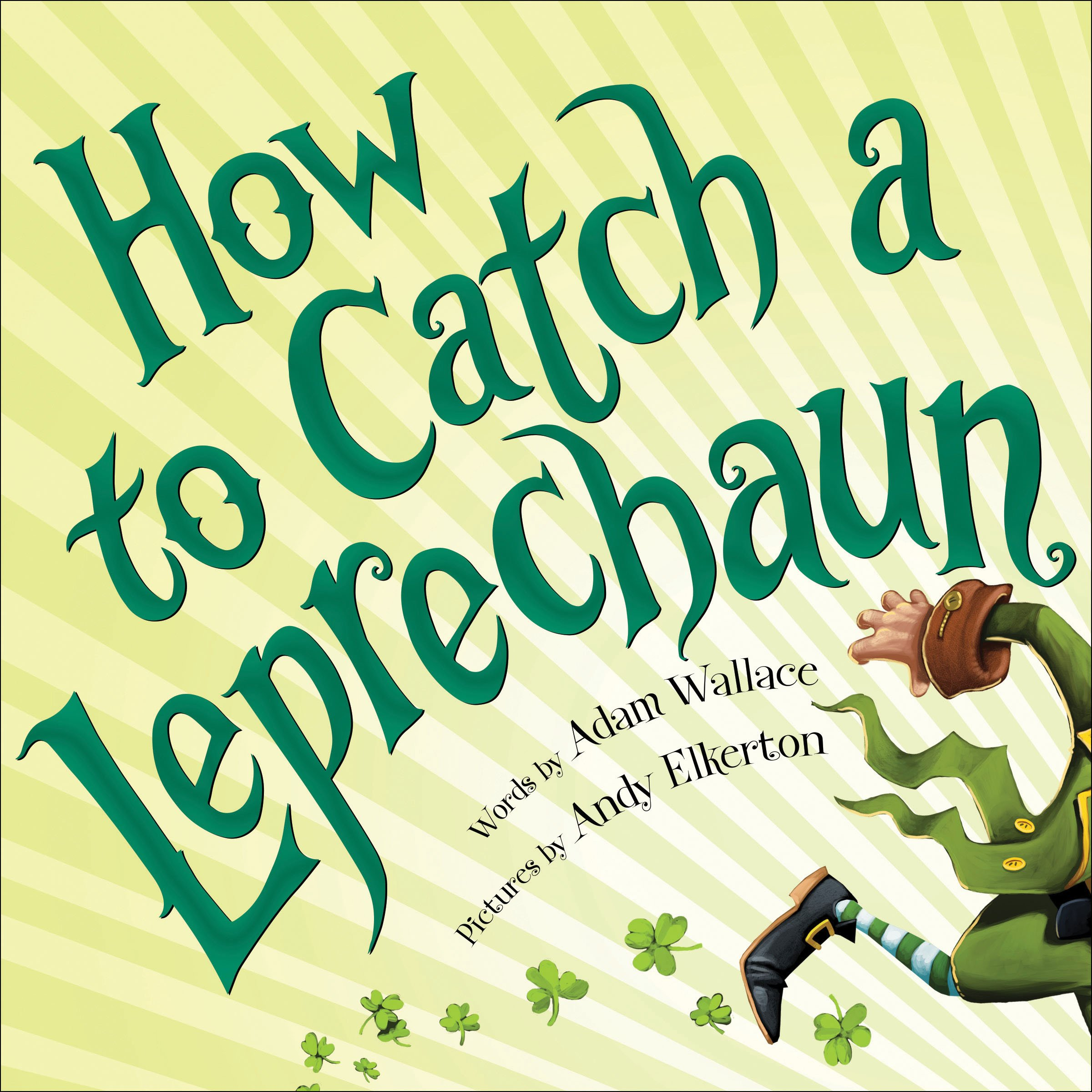St Patrick's Day How to Catch a Leprechaun
