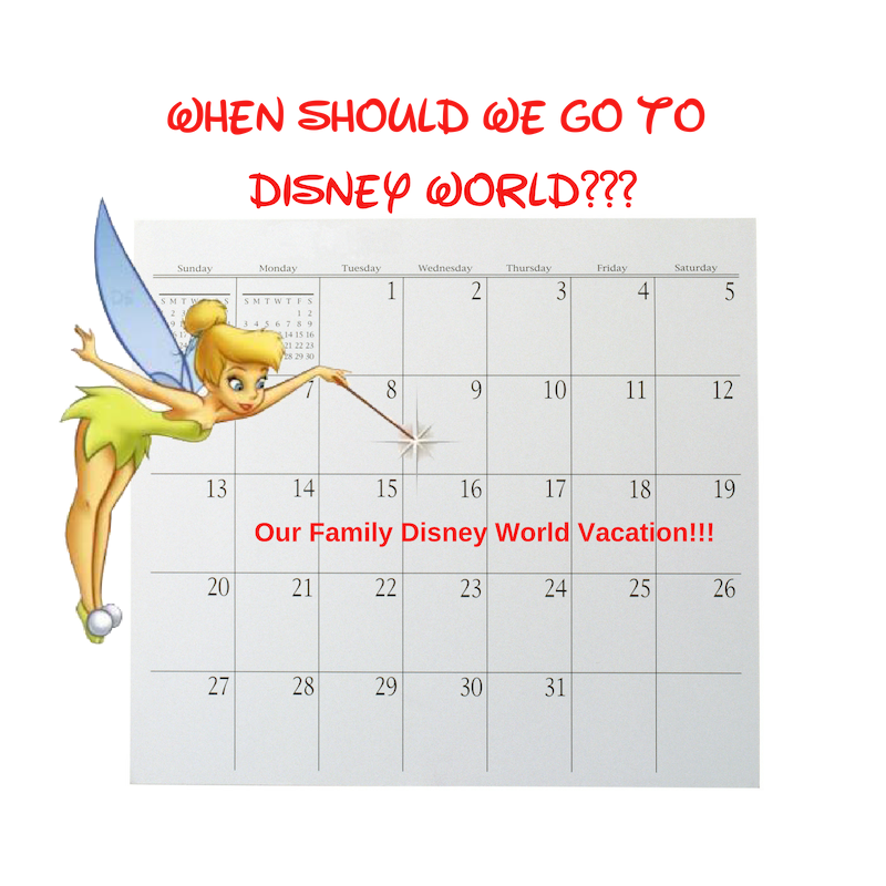 When Should We go To Disney World